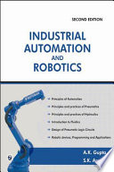 Industrial Automation And Robotics book