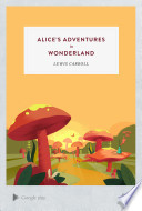 Alice's Adventures In Wonderland : restless young alice literally stumbles...