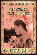 The Chinese Nail Murders : mystery series based on historical court records,...