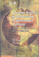 Human Rights in Education, Science, and Culture : Legal Developments and Challenges