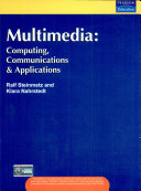 Multimedia: Computing Communications & Applications