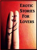 Erotic Stories For Lovers Firelight Erotic Sex Stories XXX