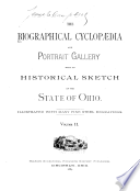 The Biographical Cyclopædia and Portrait Gallery with an Historical Sketch of the State of Ohio ...