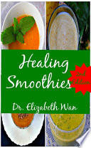 Healing Smoothies 2nd Edition