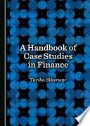 A Handbook of Case Studies in Finance