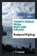 Twenty Poems from Rudyard Kipling