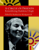 download ebook a circle of friends: remembering madeleine l'engle pdf epub
