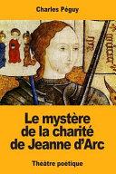 Le Mystre De La Charit De Jeanne D'arc