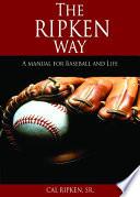 The Ripken Way