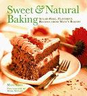 Sweet and Natural Baking