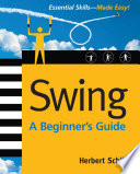 Swing  A Beginner s Guide