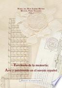 Territorio de la memoria: Arte y patrimonio en el sureste español