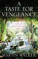 A Taste for Vengeance Chief Of Police For The