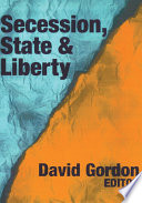 Secession  State  and Liberty