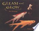 Gleam And Glow