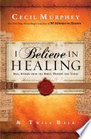 I Believe in Healing