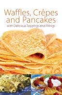 Waffles  Crepes and Pancakes