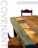 Covenant Bible Study Participant Guides