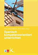 Spanisch kompetenzorientiert unterrichten