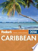 Fodor s Caribbean 2014