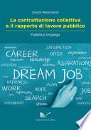 La contrattazione collettiva e il rapporto di lavoro pubblico