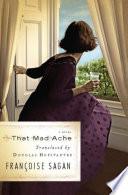 That Mad Ache: A Novel/Translator, Trader: An Essay