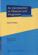 An Introduction to Measure and Integration