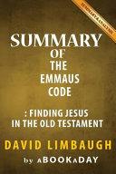 Summary of the Emmaus Code