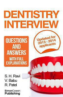 Dentistry Interview Questions and Answers With Full Explanations  Includes Sections on Mmi and 2013 Nhs Changes