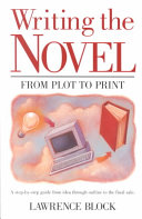 Writing the Novel from Plot to Print