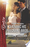 Little Secrets  Claiming His Pregnant Bride