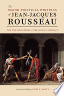 The Major Political Writings of Jean Jacques Rousseau