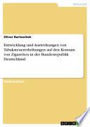 Entwicklung und Auswirkungen von Tabaksteuererhöhungen auf den Konsum von Zigaretten in der Bundesrepublik Deutschland