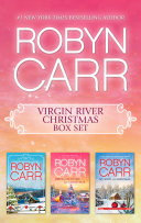 Robyn Carr Christmas Bundle A Virgin River Christmas Bring Me Home For Christmas My Kind Of Christmas