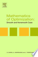 Mathematics Of Optimization Smooth And Nonsmooth Case book