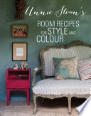 Annie Sloan s Room Recipes for Style and Colour Book PDF