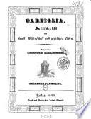 Carniolia. Zeitschrift für Kunst, Wissenschaft und geselliges Leben. Redigirt von Franz Hermann von Hermannsthal
