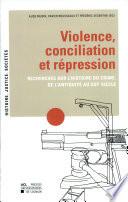 illustration Violence, conciliation et répression