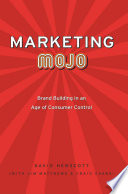 Marketing Mojo Complex And Fragmented Everywhere They Turn Consumers Are