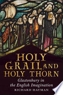 Holy Grail and Holy Thorn