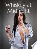 Whiskey At Midnight