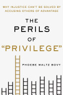 The Perils Of Privilege  book