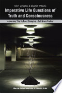 Imperative Life Questions Of Truth And Consciousness