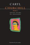 Churchill Plays 2
