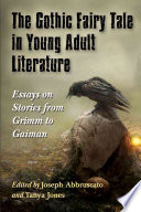 The Gothic Fairy Tale In Young Adult Literature book
