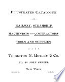 Illustrated Catalogue of Railway, Steamship, Machinists' & Contractors' Tools & Supplies