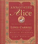 The Annotated Alice  The Definitive Edition  The Annotated Books