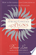 The Secret Language of Signs Even Ordinary Events In Your Life Carry