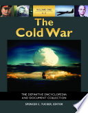 The Cold War  The Definitive Encyclopedia and Document Collection  5 volumes  Book PDF