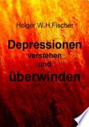 Depressionen verstehen und   berwinden